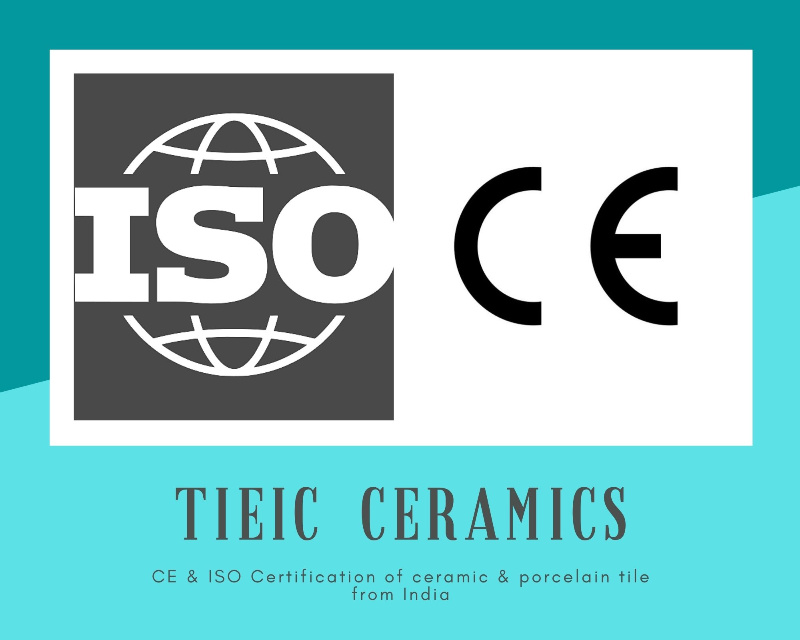 CE & ISO Certification of ceramic & porcelain tile from India