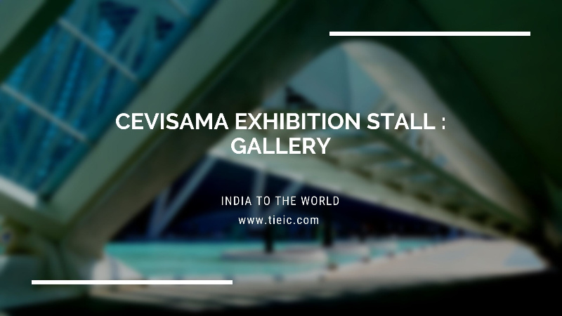 Cevisama Exhibition Stall : Gallery
